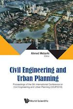 Civil Engineering and Urban Planning - Proceedings of the 5th International Conference (Ceup 2016)