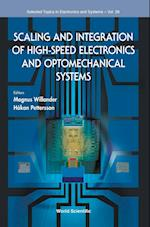 Scaling and Integration of High-Speed Electronics and Optomechanical Systems (Selected Topics in Electronics and Systems, nr. 59)