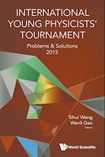 International Young Physicists' Tournament: Problems And Solutions 2015