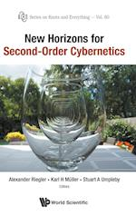 New Horizons For Second-order Cybernetics (Series on Knots & Everything, nr. 60)