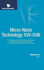 Micro-nano Technology Xvii-xviii - Proceedings Of The 17th-18th Annual Conference And 6th-7th International Conference Of The Chinese Society Of Micro/nano Technology