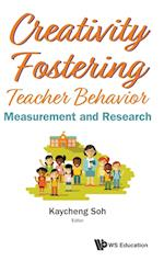 Creativity Fostering Teacher Behavior: Measurement And Research