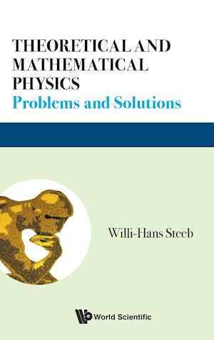 Theoretical And Mathematical Physics: Problems And Solutions