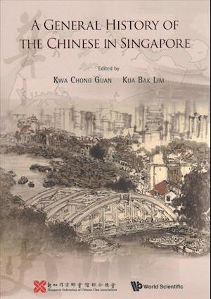General History Of The Chinese In Singapore, A