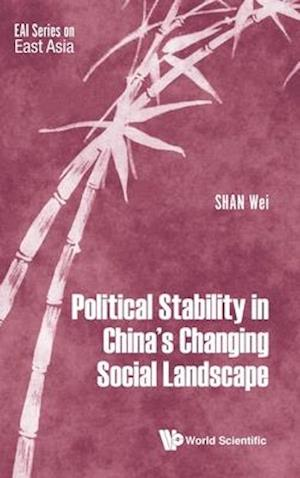 Political Stability In China's Changing Social Landscape
