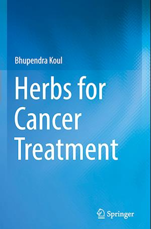 Herbs for Cancer Treatment