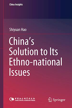 China's Solution to Its Ethno-national Issues