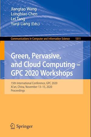 Green, Pervasive, and Cloud Computing - Gpc 2020 Workshops