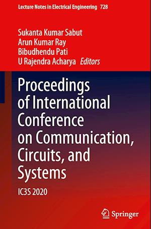 Proceedings of International Conference on Communication, Circuits, and Systems