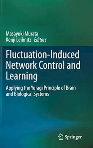 Fluctuation-Induced Network Control and Learning