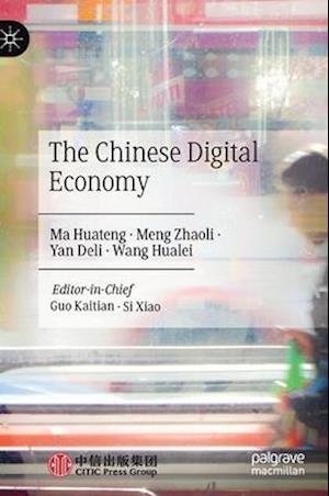 The Chinese Digital Economy