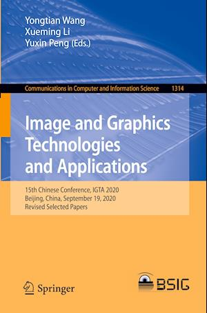 Image and Graphics Technologies and Applications