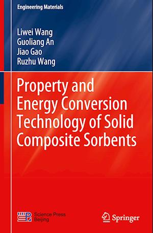 Property and Energy Conversion Technology of Solid Composite Sorbents