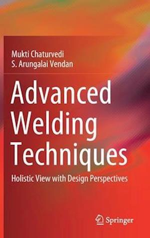 Advanced Welding Techniques