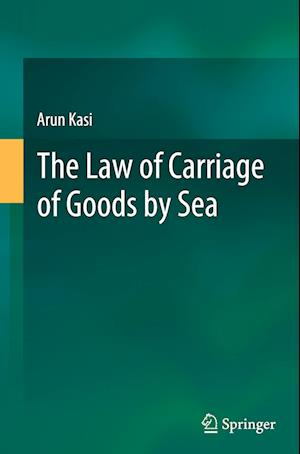 The Law of Carriage of Goods by Sea