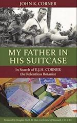 My Father in His Suitcase