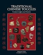 Traditional Chinese Toggles, Counterweights and Charms