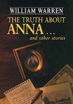 Truth About Anna af William Warren