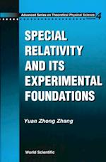 SPECIAL RELATIVITY AND ITS EXPERIMENTAL FOUNDATION (Advanced Series on Theoretical Physical Science)