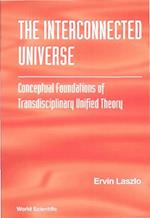 INTERCONNECTED UNIVERSE, THE