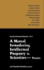 A Manual for Intellectual Property Management (Manuals I Nbiomedical Research)