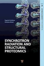 Synchrotron Radiation and Structural Proteomics (Pan Stanford Series on Nanobiotechnology)