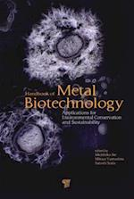 Handbook of Metal Biotechnology