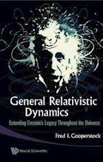 GENERAL RELATIVISTIC DYNAMICS