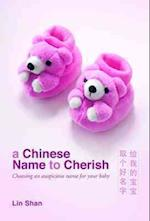 A Chinese Name to Cherish
