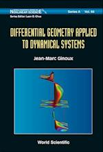 Differential Geometry Applied To Dynamical Systems (With Cd-rom) (World Scientific Series on Nonlinear Science, Series A, nr. 66)