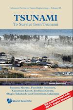 Tsunami: To Survive From Tsunami (Advanced Series on Ocean Engineering, nr. 32)