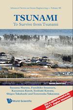 Tsunami: To Survive From Tsunami (Advanced Series on Ocean Engineering, nr. 32)
