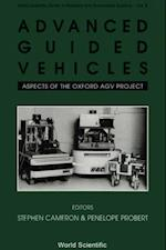ADVANCED GUIDED VEHICLES (World Scientific Series in Robotics and Intelligent Systems)