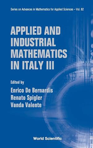 Applied And Industrial Mathematics In Italy Iii - Proceedings Of The 9th Conference Simai