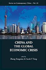 CHINA AND THE GLOBAL ECONOMIC CRISIS (Series On Contemporary China)