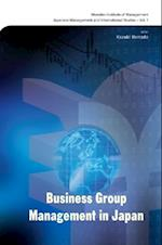 BUSINESS GROUP MANAGEMENT IN JAPAN (Monden Institute of Management Japanese Management and International Studies)