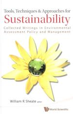 TOOLS, TECHNIQUES AND APPROACHES FOR SUSTAINABILITY