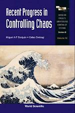 RECENT PROGRESS IN CONTROLLING CHAOS (Series on Stability, Vibration and Control of Systems: Series B)