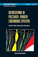 BIFURCATIONS IN PIECEWISE-SMOOTH CONTINUOUS SYSTEMS (World Scientific Series on Nonlinear Science, Series A)