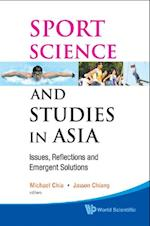 SPORT SCIENCE AND STUDIES IN ASIA