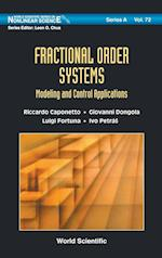 Fractional Order Systems: Modeling And Control Applications (World Scientific Series on Nonlinear Science, Series A, nr. 72)