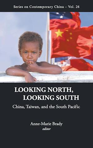 Looking North, Looking South: China, Taiwan, And The South Pacific