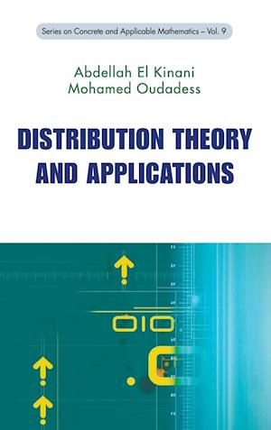 Distribution Theory and Applications