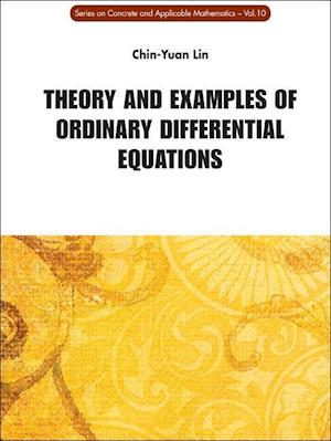 Theory And Examples Of Ordinary Differential Equations