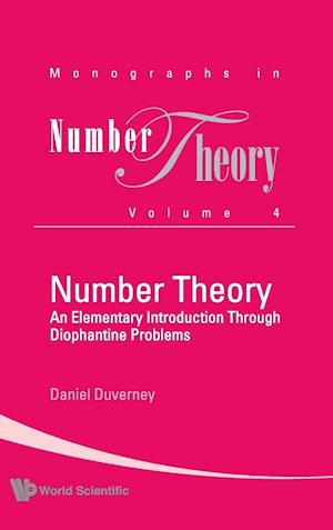 Number Theory: An Elementary Introduction Through Diophantine Problems