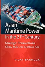 Asian Maritime Power in the 21st Century af Vijay Sakhuja