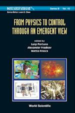 FROM PHYSICS TO CONTROL THROUGH AN EMERGENT VIEW (World Scientific Series On Nonlinear Science: Series B)