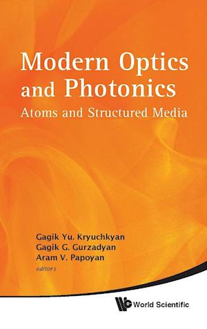 Modern Optics And Photonics: Atoms And Structured Media