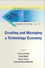CREATING AND MANAGING A TECHNOLOGY ECONOMY (Management Of Technology)