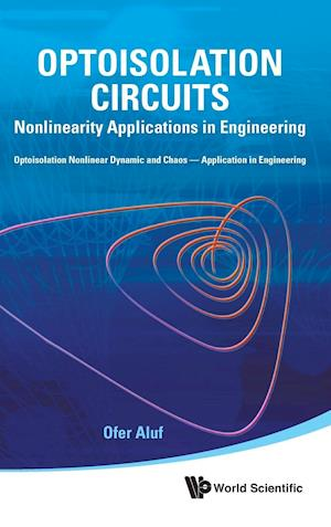 Optoisolation Circuits: Nonlinearity Applications In Engineering